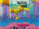 Micro review: Madras on My Mind is an unusual tryst with with fiction and reality