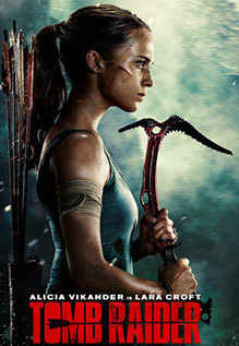 Tomb Raider Movie Review 3 5 5 The Plot Is Often Predictable