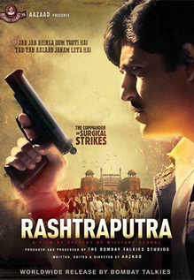 Rashtraputra - The Commander Of Surgical Strikes