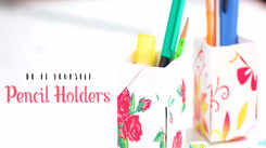 Do It Yourself: How to make pencil/pen holders
