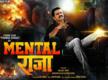 'Mental Raja' first look: Power star Pawan Singh strikes a pose like a boss
