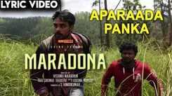 Maradona | Lyric Song - Aparaada Panka