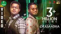 Latest Tamil Song Orasaadha By Vivek and Mervin