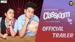 Classroom - Official Trailer