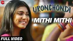 Uronchondi   Song - Mithi Mithi