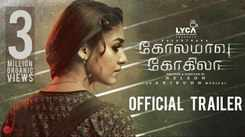 Kolamaavu Kokila - Official Trailer