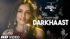 Hindi Song Darkhaast Sung By Prakriti Kakar