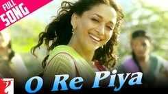 Aaja Nachle   Song -  O Re Piya