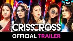 Crisscross - Official Trailer