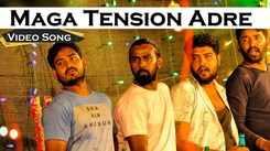 Amavase   Song - Maga Tension Adre
