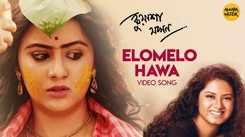 Kuasha Jakhon | Song - Elomelo Hawa