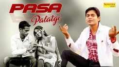 Latest Haryanvi Song Pasa Palatgi Sung By Avtar Singh