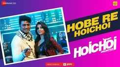 Hoichoi Unlimited | Song - Hobe Re Hoichoi