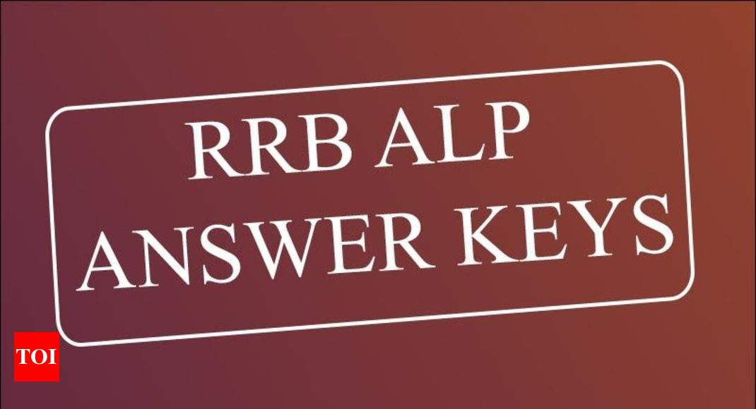 Rrb Alp Answer Key Rrb Alp Technician Exam  Answer Key Released Heres Direct Link Times Of India