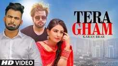 Latest Punjabi Song Tera Gham Sung By Karan Brar And Neetu Bhalla
