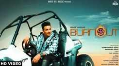 Latest Punjabi Song Burnout Sung By Prince Narula Feat. Yuvika Chaudhary