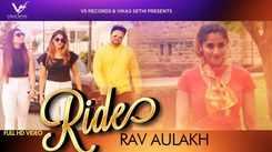 Latest Punjabi Song Ride Sung By Rav Aulakh