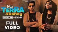 Latest Punjabi Song Mai Terra Akshay Sung By Babbal Rai Ft. Bohemia