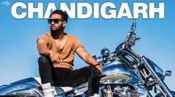 Latest Punjabi Song Chandigarh Sung By Sippy Gill