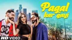 Latest Punjabi Song Pagal Kar Gayi Sung By Samrat Chouhan