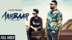 Latest Punjabi Song Akhbaar Sung By Kawal Zaildar And Dev Sidhu