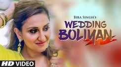 Latest Punjabi Song Wedding Boliyan Sung By Biba Singh