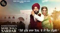 Latest Punjabi Song Mere Wala Sardar Sung By Jugraj Sandhu