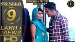 Haryanvi Song Handi Fod Bamb Sung By Mohit Sharma