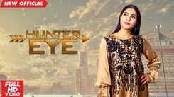Latest Punjabi Song Hunter Eye Sung By M Bobby