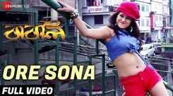 Babli | Song - Ore Sona