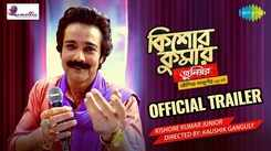Kishore Kumar Junior - Official Trailer