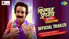 Kishore Kumar Junior - Official Trailer