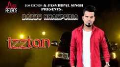 Latest Punjabi Song Izztan Sung By Babbu Khanpuria