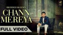 Latest Punjabi Song Chann Mereya Sung By Sikander Saleem