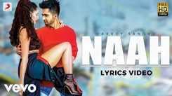 Latest Punjabi Song (Lyrical) Naah Sung By Harrdy Sandhu