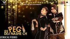 Latest Punjabi Song (Lyrical) Peg De Nashe Ch Sung By Preet Siyaan