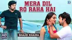 Gujarati Song Mera Dil Ro Raha Hai Sung By Shajid Khaira