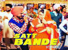 'Parahuna' second song: 'Satt Bande' is out