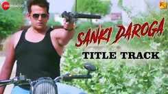 Sanki Daroga - Title Track