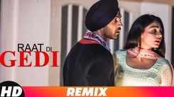 Punjabi Song Raat Di Gedi (Party Mix) Sung By Diljit Dosanjh Feat. Neeru Bajwa