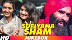 Sufiyana Sham   Best Sufi Songs   Video Jukebox