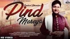 Latest Punjabi Song Pind Mereya Sung By Sardool Sikander