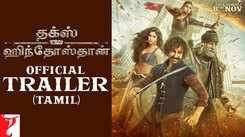 Thugs Of Hindostan - Official Tamil Trailer