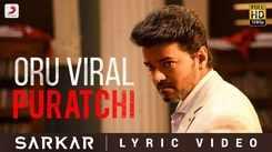 Sarkar   Song - Oru Viral Puratchi (Lyrical)
