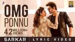 Sarkar    Song (Lyrical) - OMG Ponnu