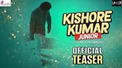 Kishore Kumar Junior - Official Teaser