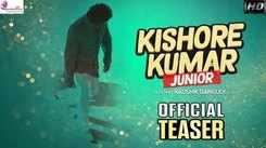 Kishore Kumar Junior - Official Teaser