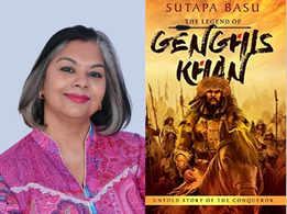 I fell in love with Genghis Khan: Sutapa Basu