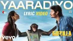 Gorilla   Song - Yaaradiyo (Lyrical)