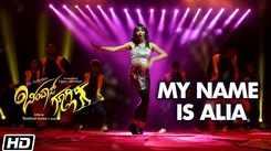 Bindaas Googly | Song - My Name is Alia
